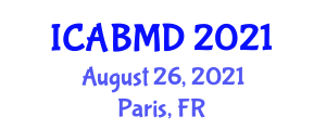 International Conference on Animal Breeding, Mating and Diseases (ICABMD) August 26, 2021 - Paris, France