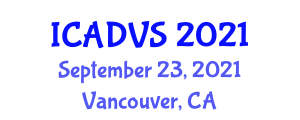 International Conference on Animal, Dairy and Veterinary Science (ICADVS) September 23, 2021 - Vancouver, Canada