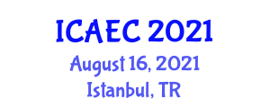 International Conference on Animal Ecology and Conservation (ICAEC) August 16, 2021 - Istanbul, Turkey