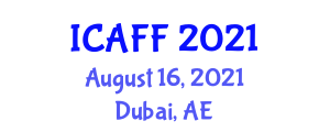 International Conference on Animal Feed and Feeding (ICAFF) August 16, 2021 - Dubai, United Arab Emirates