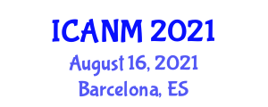 International Conference on Animal Nutrition and Management (ICANM) August 16, 2021 - Barcelona, Spain
