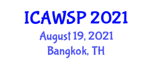 International Conference on Animal Welfare Science and Policy (ICAWSP) August 19, 2021 - Bangkok, Thailand