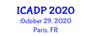 International Conference on Anxiety Disorders and Phobias (ICADP) October 29, 2020 - Paris, France