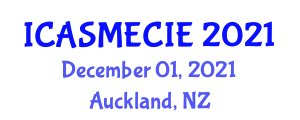 International Conference on Application of Sorption Materials in Environment and Composite Ion Exchangers (ICASMECIE) December 01, 2021 - Auckland, New Zealand