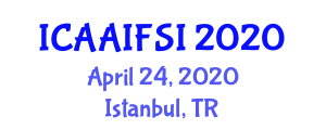 International Conference on Applications of Artificial Intelligence for Food Science and Industry (ICAAIFSI) April 24, 2020 - Istanbul, Turkey
