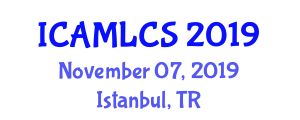 International Conference on Applications of Machine Learning in Computer Security (ICAMLCS) November 07, 2019 - Istanbul, Turkey