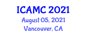 International Conference on Applications of Mathematical Cryptology (ICAMC) August 05, 2021 - Vancouver, Canada