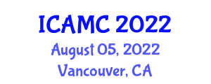 International Conference on Applications of Mathematical Cryptology (ICAMC) August 05, 2022 - Vancouver, Canada