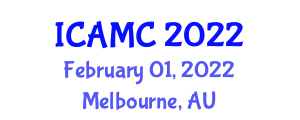 International Conference on Applications of Mathematical Cryptology (ICAMC) February 01, 2022 - Melbourne, Australia