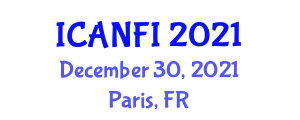 International Conference on Applications of Nanotechnology in Food Industry (ICANFI) December 30, 2021 - Paris, France