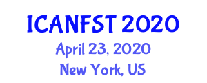 International Conference on Applications of Nanotechnology in Food Science and Technology (ICANFST) April 23, 2020 - New York, United States