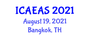 International Conference on Applied and Experimental Animal Sciences (ICAEAS) August 19, 2021 - Bangkok, Thailand
