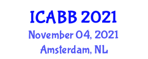 International Conference on Applied Biomedicine and Biotechnology (ICABB) November 04, 2021 - Amsterdam, Netherlands