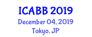 International Conference on Applied Biosciences and Biotechnology (ICABB) December 04, 2019 - Tokyo, Japan