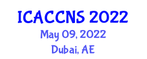 International Conference on Applied Cryptography, Computer and Network Security (ICACCNS) May 09, 2022 - Dubai, United Arab Emirates