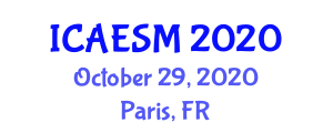 International Conference on Applied Ecology and Sustainable Management (ICAESM) October 29, 2020 - Paris, France