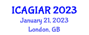International Conference on Artificial General Intelligence and Advanced Robotics (ICAGIAR) January 21, 2023 - London, United Kingdom