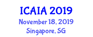 International Conference on Artificial Intelligence and Architecture (ICAIA) November 18, 2019 - Singapore, Singapore