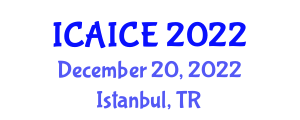 International Conference on Artificial Intelligence for Control Engineering (ICAICE) December 20, 2022 - Istanbul, Turkey