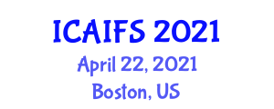 International Conference on Artificial Intelligence for Food Science (ICAIFS) April 22, 2021 - Boston, United States