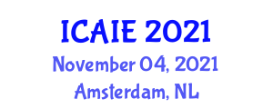 International Conference on Artificial Intelligence in Education (ICAIE) November 04, 2021 - Amsterdam, Netherlands