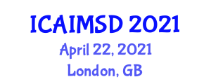 International Conference on Artificial Intelligence in Mechatronics Systems Design (ICAIMSD) April 22, 2021 - London, United Kingdom