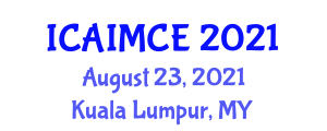 International Conference on Artificial Intelligence Methods in Civil Engineering (ICAIMCE) August 23, 2021 - Kuala Lumpur, Malaysia
