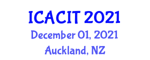 International Conference on Asynchronous Communication and Information Technology (ICACIT) December 01, 2021 - Auckland, New Zealand
