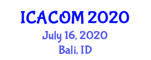 International Conference on Atmospheric Chemistry, Observation and Modeling (ICACOM) July 16, 2020 - Bali, Indonesia