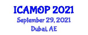 International Conference on Atomic, Molecular and Optical Physics (ICAMOP) September 29, 2021 - Dubai, United Arab Emirates