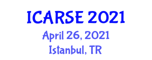 International Conference on Automation, Robotics and Software Engineering (ICARSE) April 25, 2021 - Istanbul, Turkey
