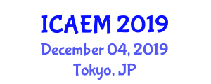 International Conference on Aviation Engineering and Maintenance (ICAEM) December 04, 2019 - Tokyo, Japan