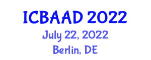 International Conference on Behavioral Addictions and Allied Disorders (ICBAAD) July 22, 2022 - Berlin, Germany