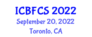 International Conference on Bioactive Food Components and Safety (ICBFCS) September 20, 2022 - Toronto, Canada