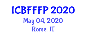 International Conference on Bioactive Foods and Functional Food Processing (ICBFFFP) May 04, 2020 - Rome, Italy