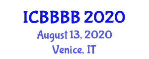 International Conference on Bioelectrochemistry, Bioenergetics, Biotechnology and Bioengineering (ICBBBB) August 13, 2020 - Venice, Italy