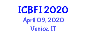 International Conference on Bioengineering in Food Industry (ICBFI) April 09, 2020 - Venice, Italy