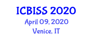 International Conference on Biomedical Imaging, Signaling and Systems (ICBISS) April 09, 2020 - Venice, Italy