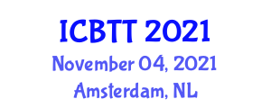 International Conference on Biomedical Techniques and Technologies (ICBTT) November 04, 2021 - Amsterdam, Netherlands