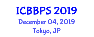 International Conference on Bioscience, Biochemistry and Pharmaceutical Sciences (ICBBPS) December 04, 2019 - Tokyo, Japan