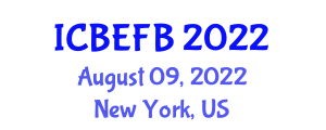 International Conference on Biosystem Engineering and Food Biosecurity (ICBEFB) August 09, 2022 - New York, United States