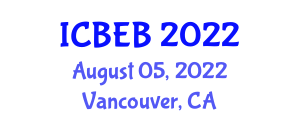 International Conference on Biosystems Engineering and Biosecurity (ICBEB) August 05, 2022 - Vancouver, Canada