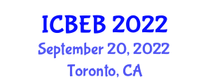 International Conference on Biosystems Engineering and Biosecurity (ICBEB) September 20, 2022 - Toronto, Canada