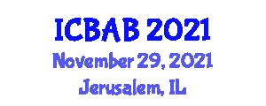 International Conference on Biotechnology and Advanced Biomechatronics (ICBAB) November 29, 2021 - Jerusalem, Israel
