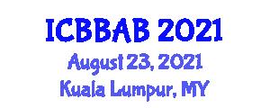 International Conference on Biotechnology, Biocatalysis and Advanced Bioengineering (ICBBAB) August 23, 2021 - Kuala Lumpur, Malaysia