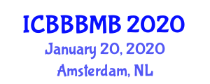 International Conference on Blue Biotechnology, Blue Microbiology and Biodiversity (ICBBBMB) January 20, 2020 - Amsterdam, Netherlands