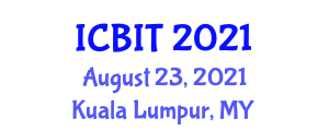 International Conference on Building and Infrastructure Technologies (ICBIT) August 23, 2021 - Kuala Lumpur, Malaysia