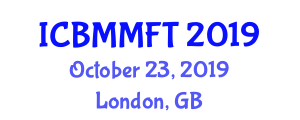 International Conference on Building Materials and Material Forming Technologies (ICBMMFT) October 23, 2019 - London, United Kingdom