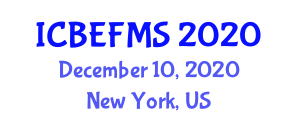 International Conference on Business, Economics, Finance and Management Sciences (ICBEFMS) December 10, 2020 - New York, United States
