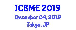 International Conference on Business, Marketing and Entrepreneurship (ICBME) December 04, 2019 - Tokyo, Japan